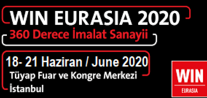 18-21 June of 2020 Win Eurasia Exhibition
